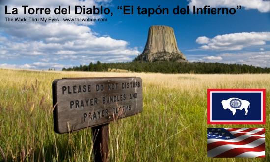 """La Torre del Diablo, """"El tapón del Infierno"""" - devils tower - La Torre del Diablo, """"El tapón del Infierno"""""""