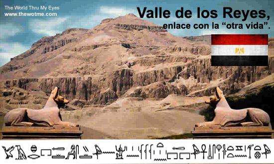 """Valle de los Reyes, enlace con la """"otra vida"""" - valle de los reyes egipto - Valle de los Reyes, enlace con la """"otra vida"""""""