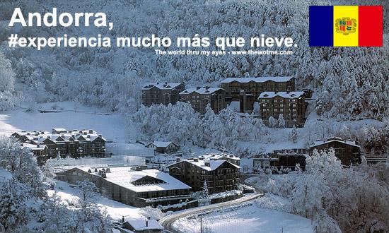 Andorra, mucho más que nieve Andorra, #experiencia mucho más que nieve - andorra experience - Andorra, #experiencia mucho más que nieve
