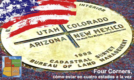 Four Corners, cómo estar en cuatro estados a la vez en Estados Unidos thewotme@TV - four corners - thewotme@TV