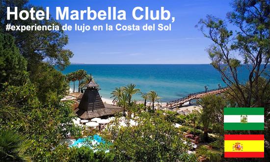 Lujo y lifestyle en Marbella Hotel Marbella Club, #experiencia de lujo en la Costa del Sol - marbella club - Hotel Marbella Club, #experiencia de lujo en la Costa del Sol