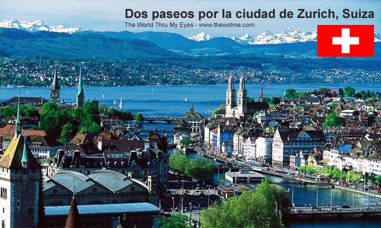 Dos paseos por la ciudad suiza de Zürich - zurich - Dos paseos por la ciudad suiza de Zürich