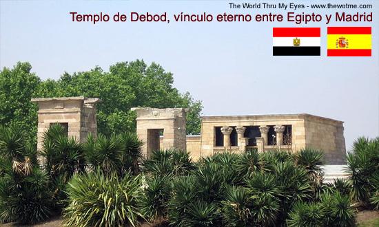 Templo de Debod de Madrid Templo de Debod de Madrid, vínculo eterno con Egipto - debod - Templo de Debod de Madrid, vínculo eterno con Egipto