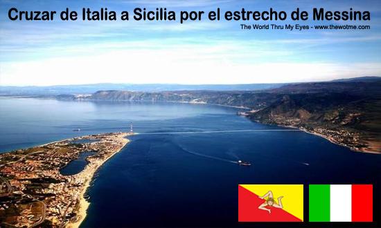 Estrecho de Mesina en Sicilia estrecho de messina - estrecho mesina - Cruzar de Italia a Sicilia por el estrecho de Messina